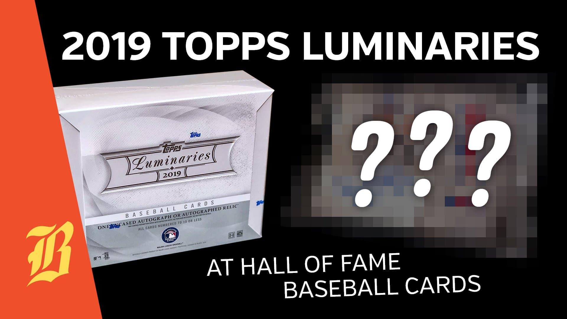 2019 Topps Luminaries